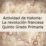 Actividad de historia: La revolución francesa – Quinto grado primaria