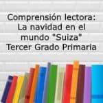 """Comprensión lectora: La navidad en el mundo """"Suiza"""" – Tercer grado primaria"""