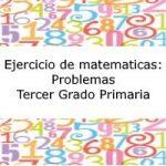 Ejercicio de Matemáticas – Tercer grado primaria