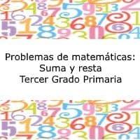 Problemas De Matematicas Suma Y Resta Tercer Grado Primaria
