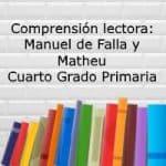 Comprensión lectora: Manuel de Falla y Matheu – Cuarto grado primaria