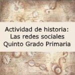 Actividad de historia: Las redes sociales – Quinto grado primaria