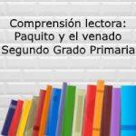 Comprensión lectora: Paquito y el venado – Segundo grado primaria