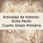 Actividad de historia: Evita Perón – Cuarto grado primaria